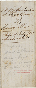 Image of Bill of sale for purchase of enslaved person Sarah and her infant child by Henry Shaw in 1850. Back of record. See PHO2020-0039.